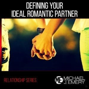 Defining-Your-Ideal-Romantic-Partner