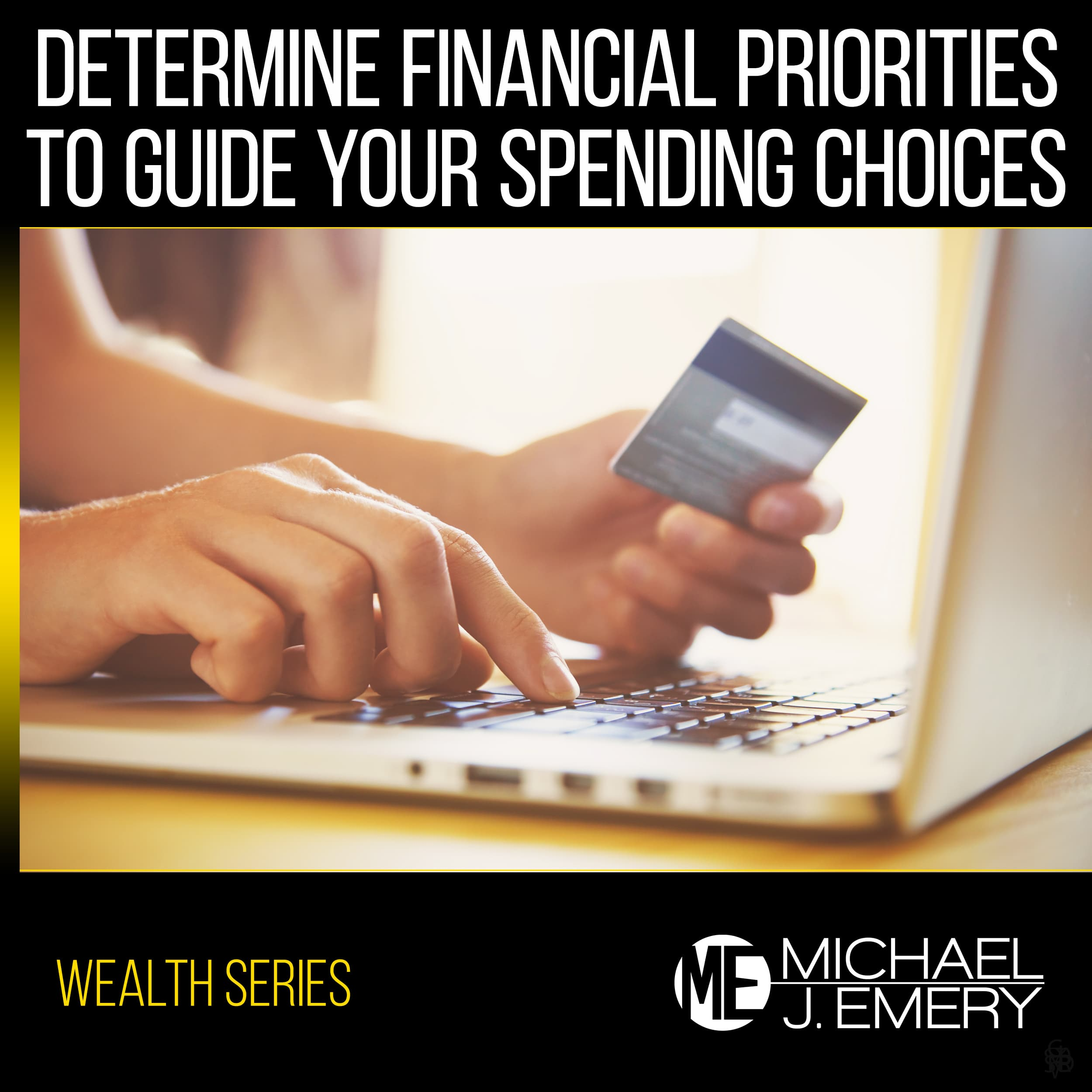 Determine-Financial-Priorities-to-Guide--Your-Spending-Choices