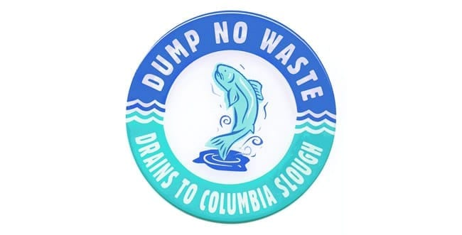 Dump no waste - Columbia Slough